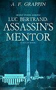 Luc Bertrand: Assassin's Mentor