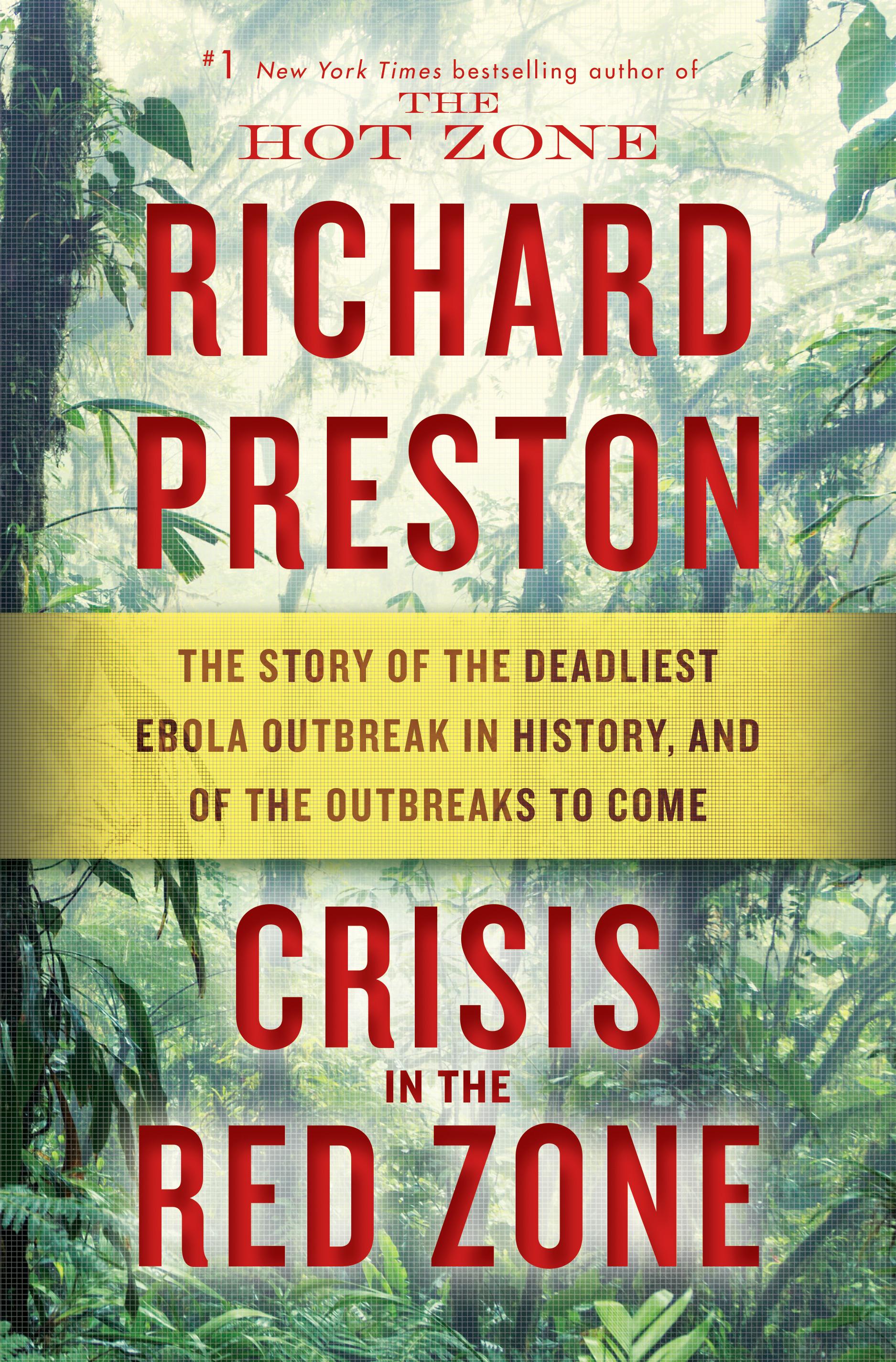 Crisis in the Red Zone - Richard Preston