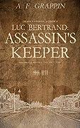 Luc Bertrand: Assassin's Keeper