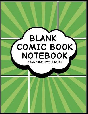 Blank Comic Book Notebook: Superhero Design (3) - Create