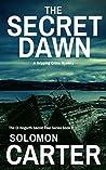 The Secret Dawn (DI Hogarth Secret Fear #2)