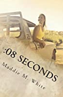 08 Seconds