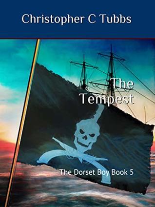 The Tempest: The Dorset Boy Book 5