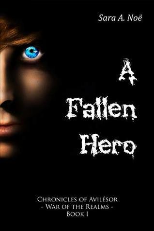A Fallen Hero (Chronicles of Avilésor: War of the Realms #1)