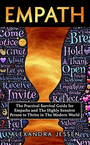 Empath: The Practical Survival Guide For Empaths And The