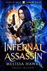 Infernal Assassin: Vampire Killer (Agent of Magic #1)