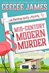 Mid-Century Modern Murder (Flamingo Realty Mystery #5)