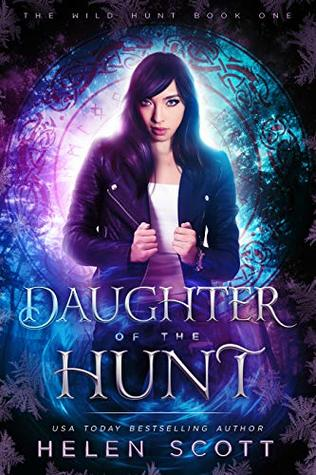 Daughter of the Hunt by Helen  Scott