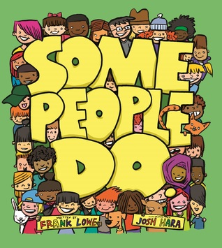 Some People Do by Frank   Lowe
