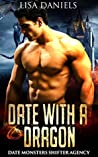 Date with a Dragon (Date Monsters Shifter Agency, #1)