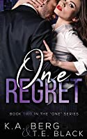 """One Regret (The """"One"""", #2)"""