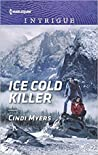 Ice Cold Killer (Eagle Mountain Murder Mystery: Winter Storm Wedding #1)
