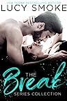 The Break Series Collection (Break #1-3)