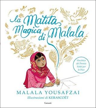 La matita magica di Malala