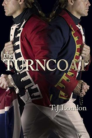 The Turncoat: The Rebels and Redcoats Saga Book #3