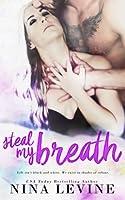 Steal My Breath: Volume 1 (Elixir)