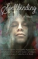 Spellbinding: An Anthology of Magic