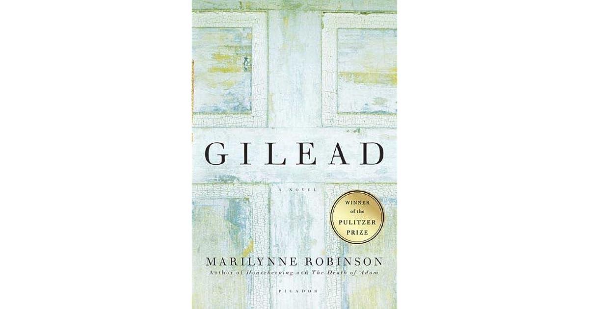 Gilead (Gilead, #1) by Marilynne Robinson