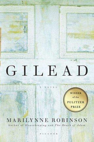 Gilead by Marilynne Robinson