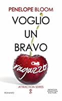Voglio un bravo ragazzo (Objects of Attraction, #2)