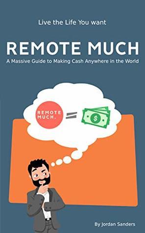 Remote Much By Jordan Sanders