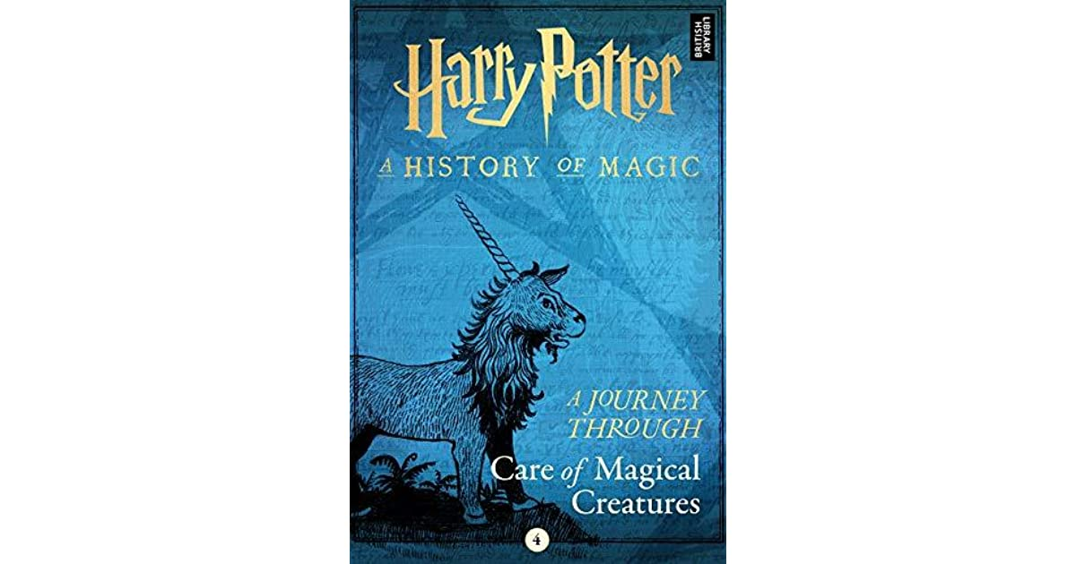 Harry Potter A Journey Through Care Of Magical Creatures By