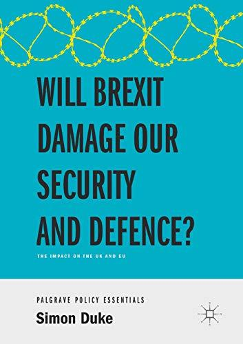 Will Brexit Damage our Security and Defence The Impact on the UK and EU