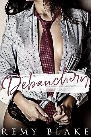 Debauchery (King University #3)