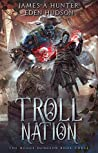 Troll Nation (The Rogue Dungeon Book #3)