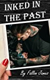 Inked In The Past (Inked Series Book 1)
