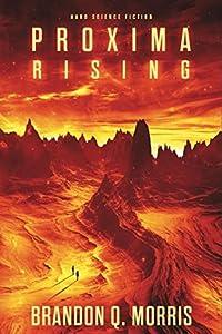 Proxima Rising (Proxima Trilogy, #1)