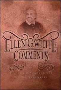 Seventh Day Adventist Bible Commentary: Supplement, Ellen G