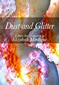 Dust and Glitter