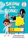 A Skunk in My Bunk! (Beginner Books(R))