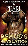 Remus's Revelation (The Quasar Lineage, #7)