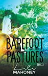 Barefoot Pastures Book Three