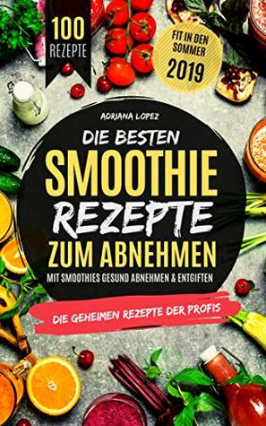 Fruchtsmoothies zum Abnehmen Lebensmittelrezepte