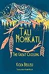 Tali Nohkati: The Great Crossing