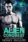 Alien Conquest (Alien Invasion, #1)