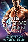 His Captive Human (Centauri Captives, #1)