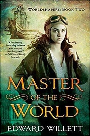 Master of the World by Edward Willett