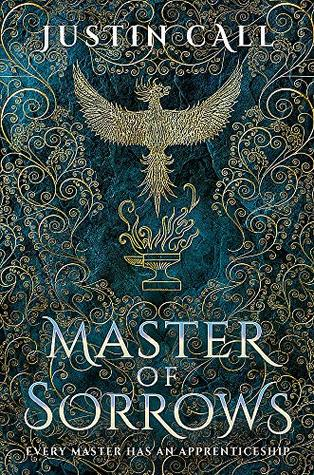 Master of Sorrows (The Silent Gods, #1) by Justin Travis Call