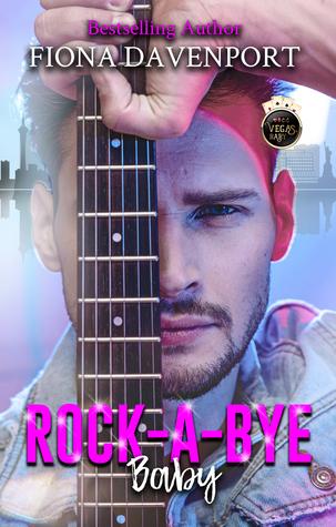 Rock-a-Bye, Baby (Vegas, Baby, #3)