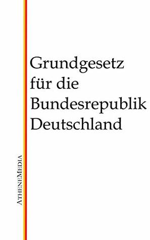 Grundgesetz fur die Bundesrepublik Deutschland: GG