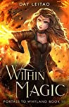 Within Magic (Portals to Whyland #3)