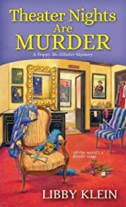 Theater Nights Are Murder (A Poppy McAllister Mystery, #4)