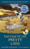 The Case of the Pretty Lady (An Inspector David Graham Mystery Book 6)