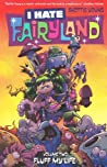I Hate Fairyland, Vol. 2: Fluff My Life