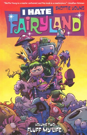 I Hate Fairyland, Vol. 2 by Skottie Young