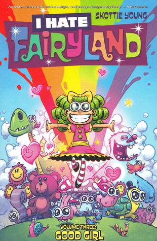 I Hate Fairyland, Vol. 3 by Skottie Young